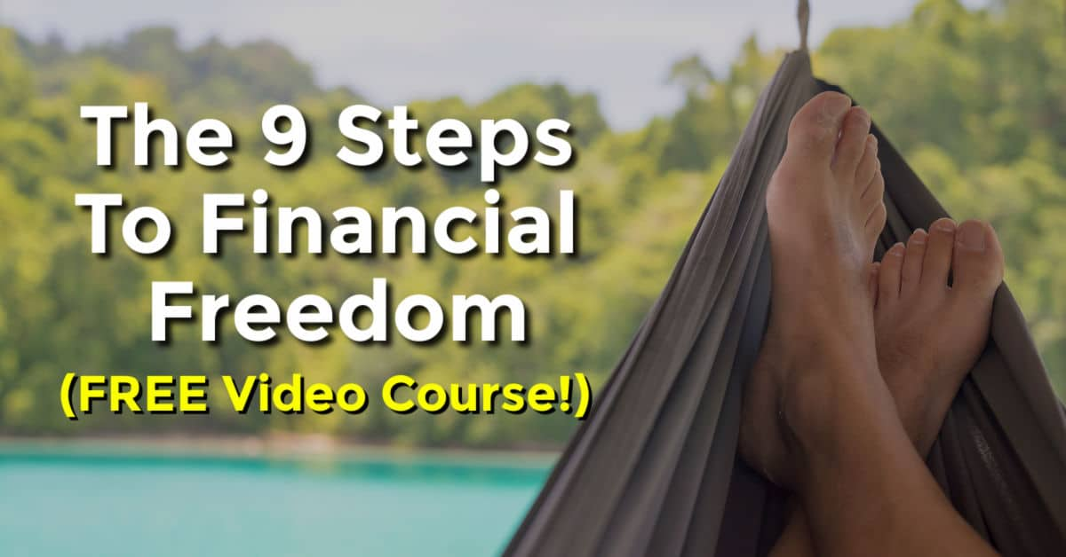 The 9 Steps To Financial Freedom Adam Hagerman Cfp